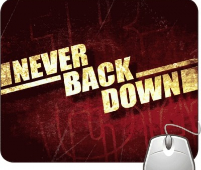 Pinaki Never Back Down Mousepad